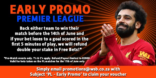 WSB Early EPL Promo